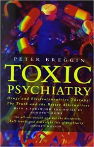Toxic Psychiatry Drugs and Electroconvulsive Therapy