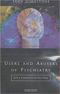 Users and Abusers of Psychiatry: A Critical Look at Psychiatric Practice