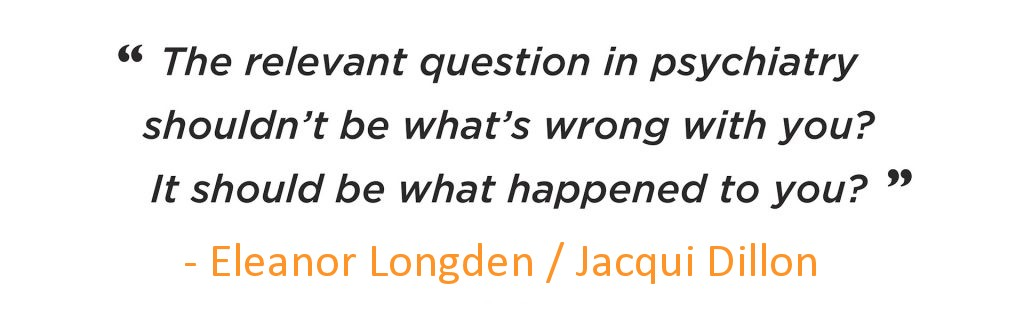 Relevant question in psychiatry - Eleanor Longden / Jacqui Dillon
