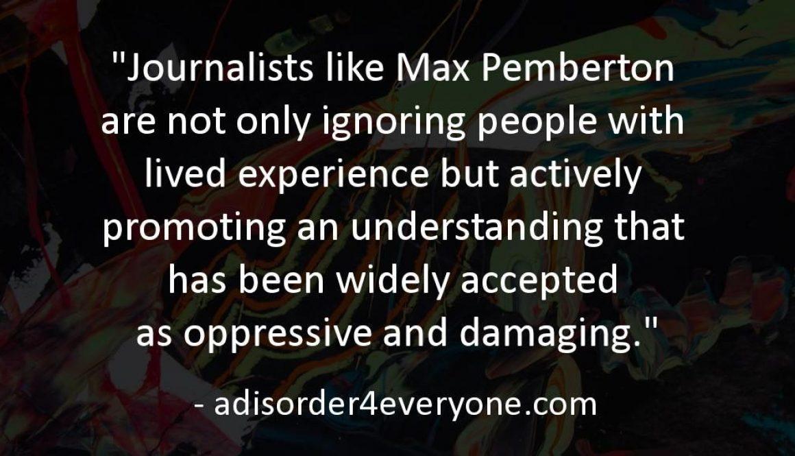 Max Pemberton - oppressive & damaging